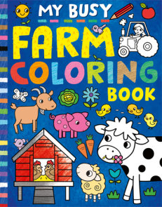 My Busy Farm Coloring Book