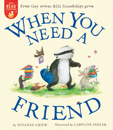 When You Need a Friend by Suzanne Chiew