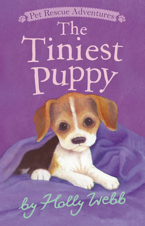 The Tiniest Puppy by Holly Webb