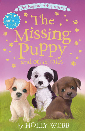 The Missing Puppy and other Tales by Holly Webb