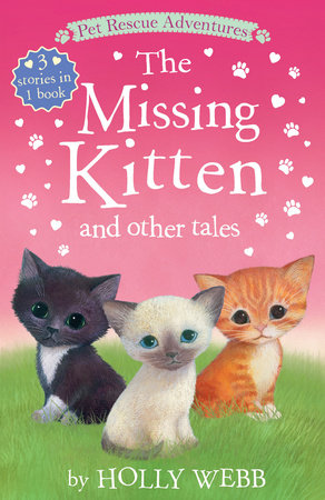 The Missing Kitten And Other Tales by Holly Webb