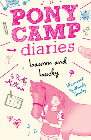 Lauren and Lucky by Kelly McKain; illustrated by Mandy Stanley