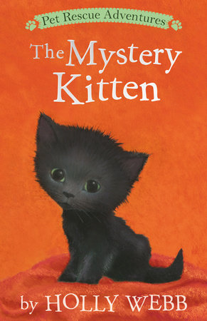 The Mystery Kitten by Holly Webb