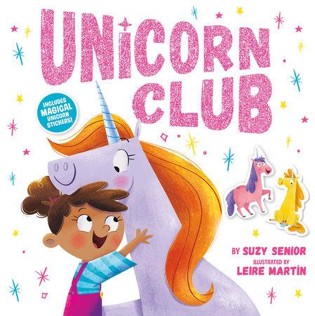 Unicorn Club by Suzy Senior