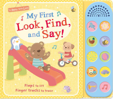 My First Look, Find, and Say! by Tiger Tales; illustrated by Sarah Ward