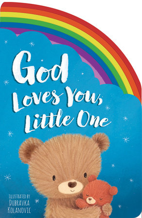 God Loves You, Little One by Samantha Sweeney
