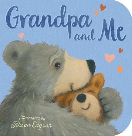 Grandpa and Me by Danielle McLean