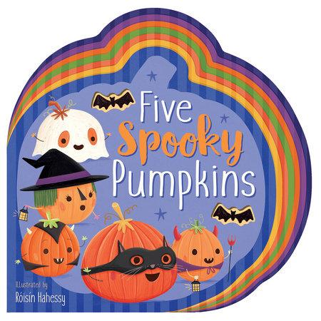 Five Spooky Pumpkins by Danielle McLean