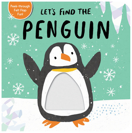 Let's Find the Penguin by Tiger Tales