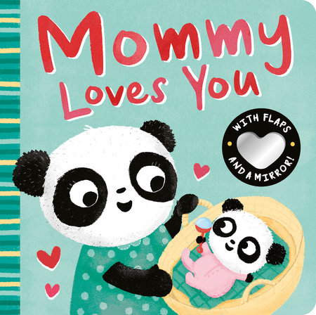 Mommy Loves You by Danielle McLean