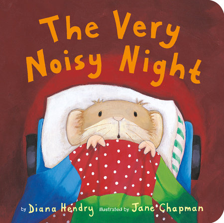 Very Noisy Night, The by Diana Hendry