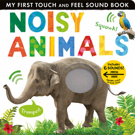 Noisy Animals by Libby Walden