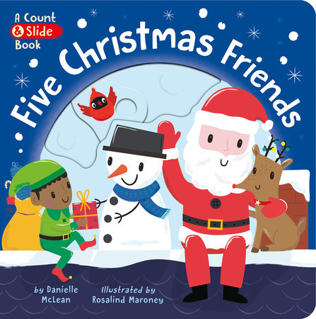 Five Christmas Friends by Danielle McLean
