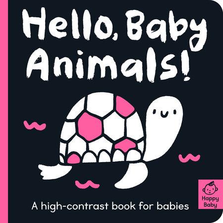 Hello Baby Animals! by Amelia Hepworth