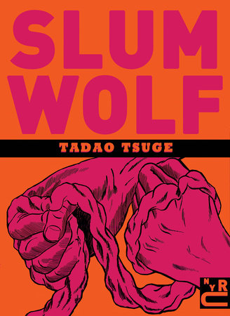 Slum Wolf by Tadao Tsuge