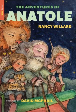 The Adventures of Anatole by Nancy Willard
