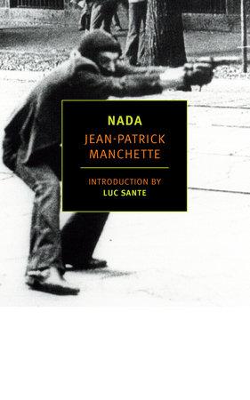 Nada by Jean-Patrick Manchette