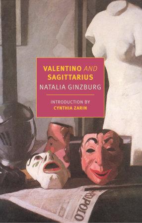 Valentino and Sagittarius by Natalia Ginzburg