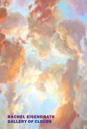 Gallery of Clouds by Rachel Eisendrath