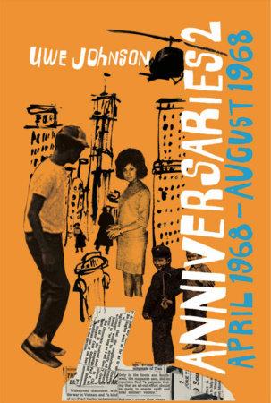 Anniversaries, Volume 2 by Uwe Johnson