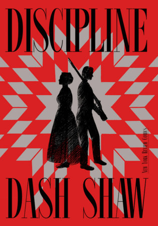Discipline by Dash Shaw