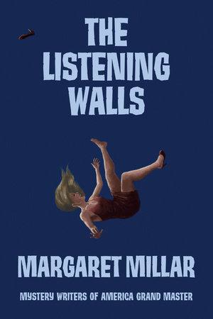 The Listening Walls by Margaret Millar