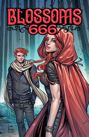 Blossoms 666 by Cullen Bunn