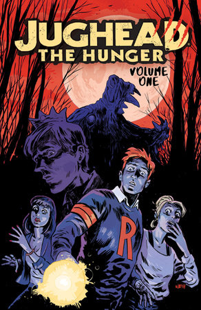 Jughead: The Hunger Vol. 1 by Frank Tieri