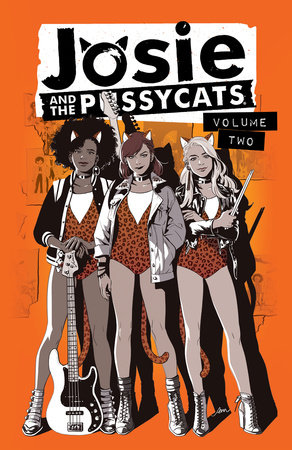 Josie and the Pussycats Vol. 2 by Marguerite Bennett and Cameron DeOrdio