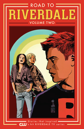 Road to Riverdale Vol. 2 by Mark Waid, Chip Zdarsky and Marguerite Bennett