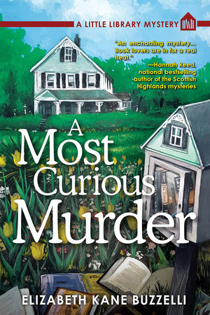 A Most Curious Murder by Elizabeth Kane Buzzelli