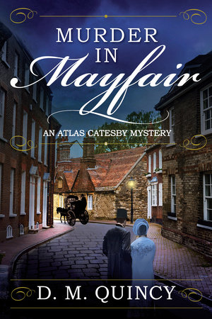 Murder in Mayfair by D. M. Quincy