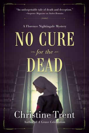 No Cure for the Dead by Christine Trent