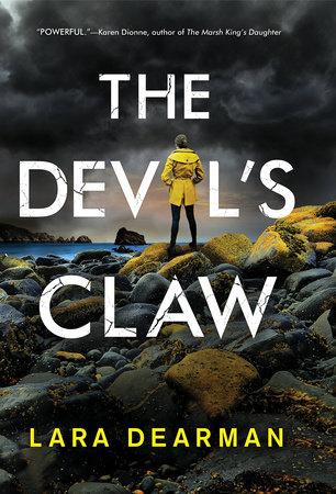 The Devil's Claw by Lara Dearman