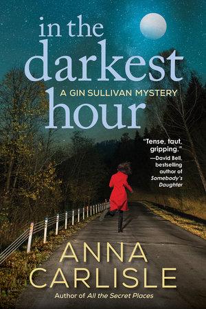 In the Darkest Hour by Anna Carlisle
