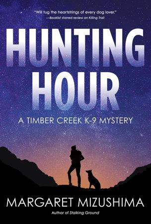 Hunting Hour by Margaret Mizushima