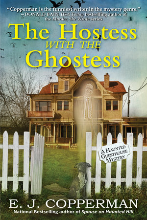 The Hostess with the Ghostess by E. J. Copperman
