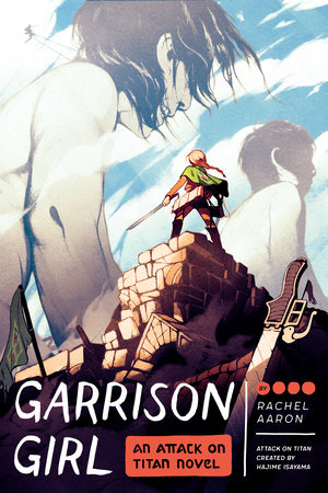 Garrison Girl by Rachel Aaron