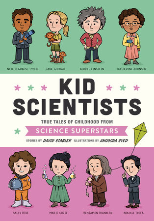 Kid Scientists by David Stabler