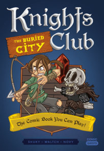 Knights Club: The Buried City