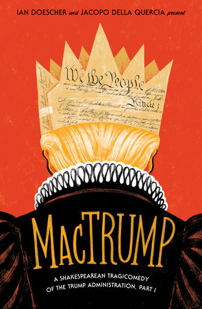 MacTrump by Ian Doescher and Jacopo della Quercia