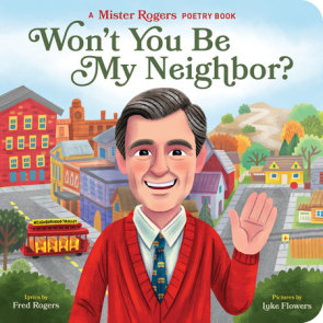 A Beautiful Day In The Neighborhood By Fred Rogers 9781683691136 Penguinrandomhouse Com Books