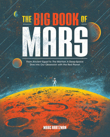 The Big Book of Mars by Marc Hartzman