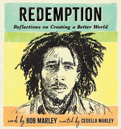 Redemption by Bob Marley and Cedella Marley