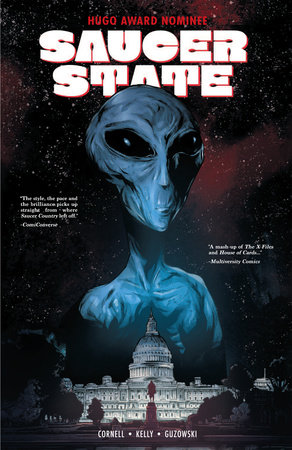Saucer State by Paul Cornell