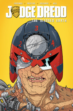 Judge Dredd: The Blessed Earth, Vol. 2 by Ulises Farinas and Erick Freitas