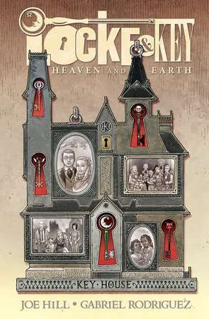 Locke & Key: Heaven and Earth by Joe Hill