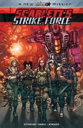 Scarlett's Strike Force by Aubrey Sitterson; Nelson Daniel