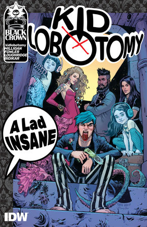 Kid Lobotomy, Vol. 1: A Lad Insane by Peter Milligan