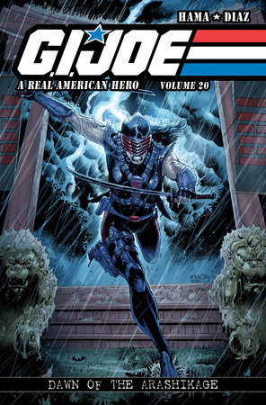 G.I. JOE: A Real American Hero, Vol. 20 - Dawn of the Arashikage by Larry Hama
